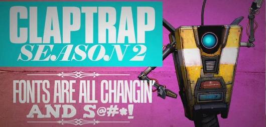 Borderlands' Claptrap returns for second season of web series