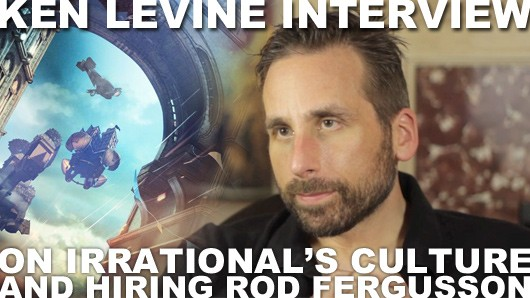 Ken Levine on the evolving corporate culture of Irrational and hiring Rod Fergusson