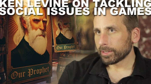 Ken Levine on tackling social issues Games should not be 'restricted to a certain set of topics'