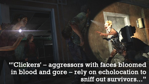 Infectious sounds of terror in The Last of Us