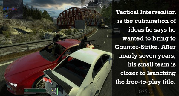 Tactical Intervention Born out of CounterStrike and insecurity