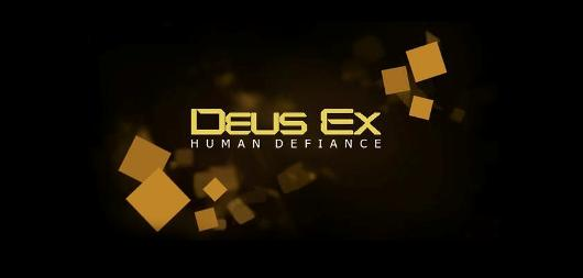 Deus Ex Human Defiance is a game, reveal tomorrow