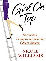 girl on top your guide to turning dating rules into career success