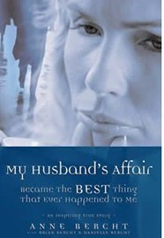 My husband's affair became the best thing that ever happened to me.