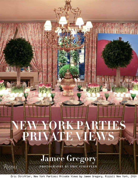 New York Parties: Private Views by Jamee Gregory