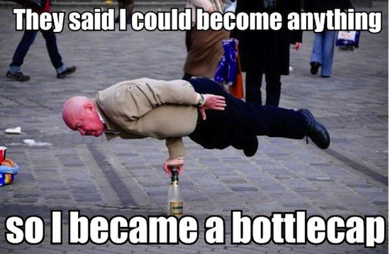 funny photos, funny memes, they said I could be anything meme, bottle cap man