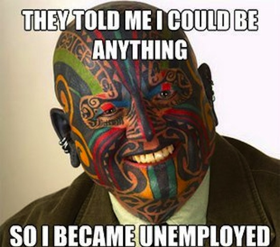 funny photos, funny memes, they said I could be anything meme, face tattooed