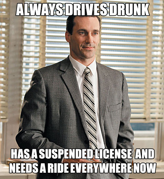 real life don draper meme, always drives drunk
