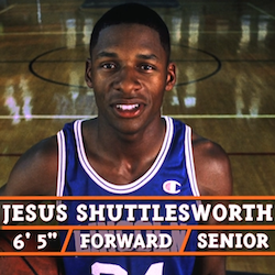 jesus shuttlesworth, he got game