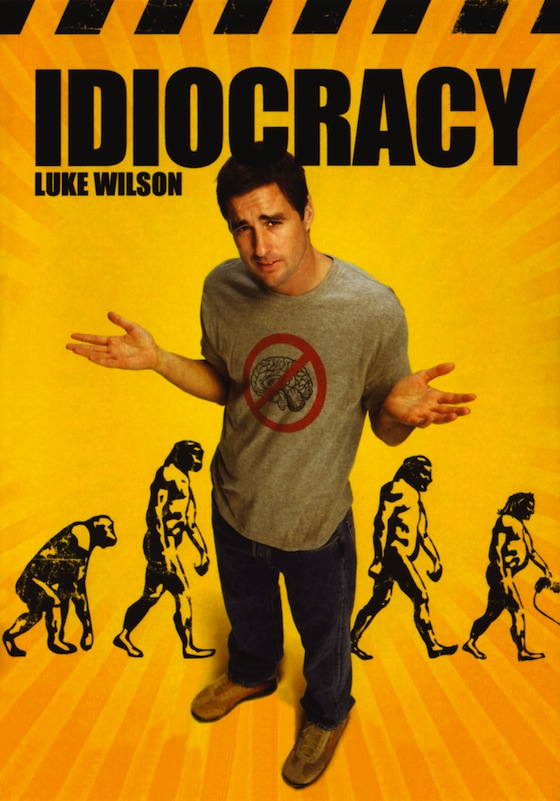 idiocracy, luke wilson, idiocracy movie poster