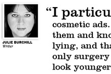 Julie Burchill on why she likes looking at airbrushed ads
