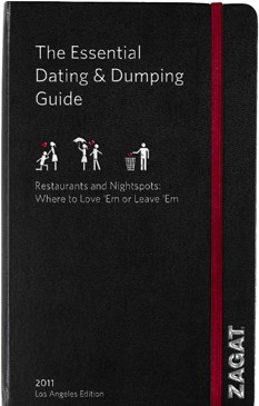 Zagat Guides to dating and dumping: the Best restaurants in the US to love, or leave, someone.