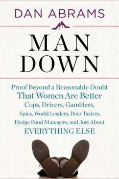 Author Dan Abrams writes about why women are superior to men in new book, 