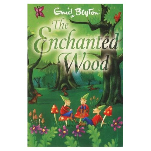 The enchanted wood and Faraway tree