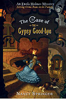The Case of the Gypsy Goodbye: An Enola Holmes Mystery by Nancy Springer