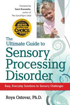 The Ultimate Guide to Sensory Processing Disorder book