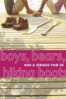 Boys, Bears and a Serious Pair of Hiking Boots