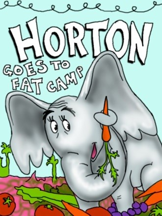 Horton Goes to Fat Camp