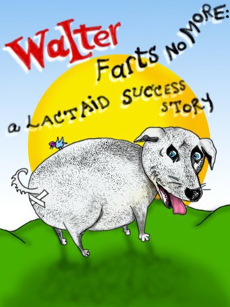 Walter Farts No More: A Lactaid Success Story