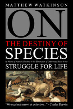 Mathew Watkinson's On the Destiny of Species book picture