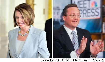 Nancy Pelosi, Robert Gibbs
