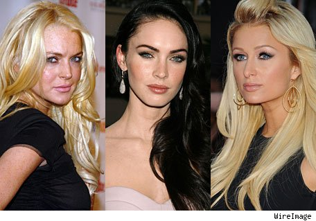 Lindsay Lohan, Megan Fox, Paris Hilton