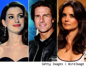 Anne Hathaway, Tom Cruise and Katie Holmes