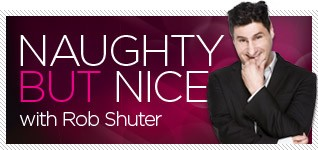 Naughty But Nice Rob Shuter