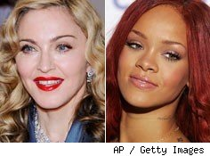 Madonna and Rihanna