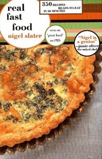 Nigel Slater Real Fast Food