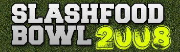 Slashfood Bowl 2008