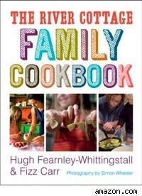 cover of The River Cottage Family Cookbook