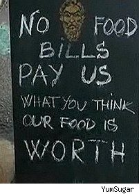 chalkboard sign pay what you think the food is worth