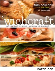 'wichcraft by tom colicchio with sisha ortuzar offers up there delicious sandwich recipes.