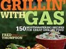 'Grillin' With Gas' - Cookbook Spotlight