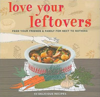 Love Your Leftovers cookbook cover