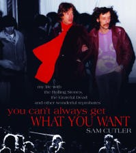 Sam Cutler's 'You Can't Always Get What You Want'