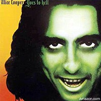'Goes to Hell,' Alice Cooper