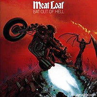 'Bat Out of Hell,' Meat Loaf
