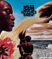 Miles Davis' Bitches Brew