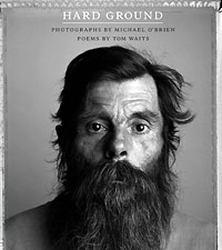 Hard Ground, Tom Waits (Poetry Book)