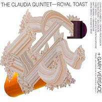 Claudia Quintet - Royal Toast