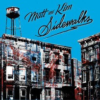 Matt and Kim Sidewalks