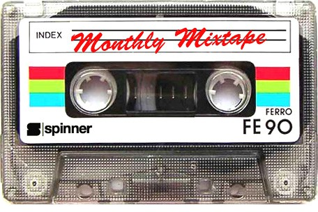 Spinner's Monthly Mixtape