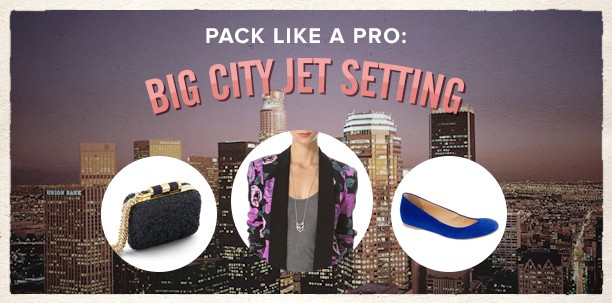 Pack Like A Pro: Big City Jet Setting