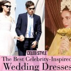 The Best Celebrity-Inspired Wedding Dresses