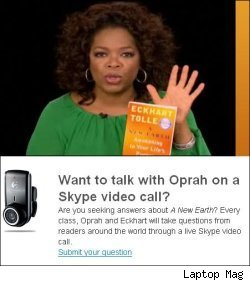 Oprah Does Skype Video Calls