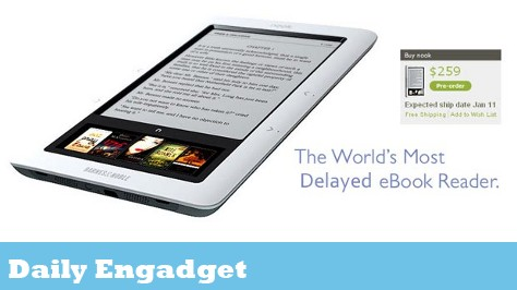 The Daily Engadget: Nook Reader Delayed, CrunchPad Canceled