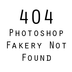 404 photoshop fakery not found