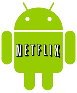 android and netflix logos